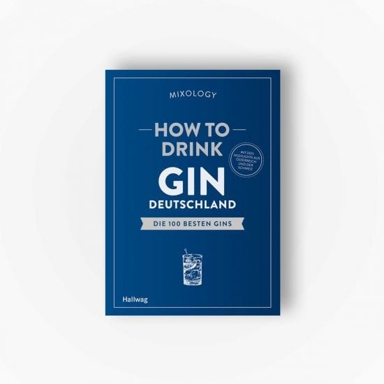 How To Drink Gin Deutschland | Mixology x Hallwag