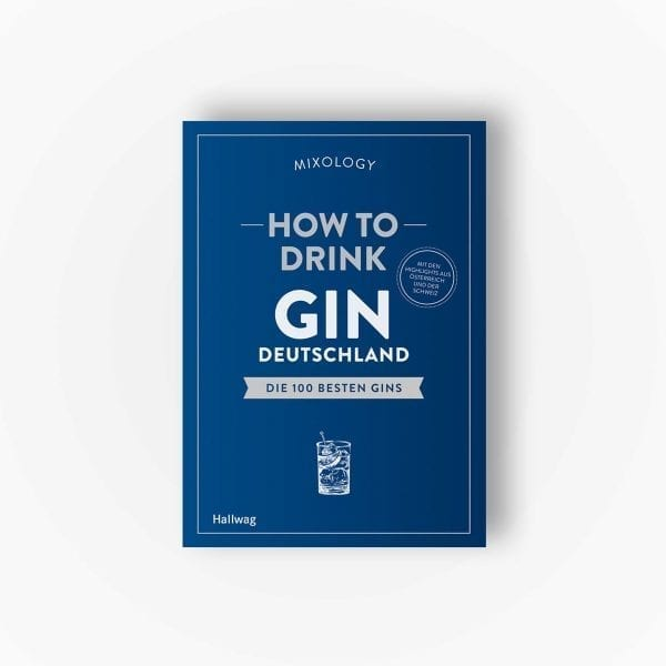 How To Drink Gin Deutschland | Mixology x Hallwag