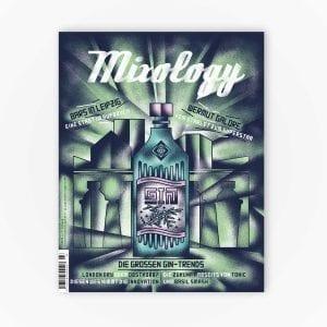 Mixology Magazin für Barkultur Issue #91 | 3/2019 | Die großen Gin Trends