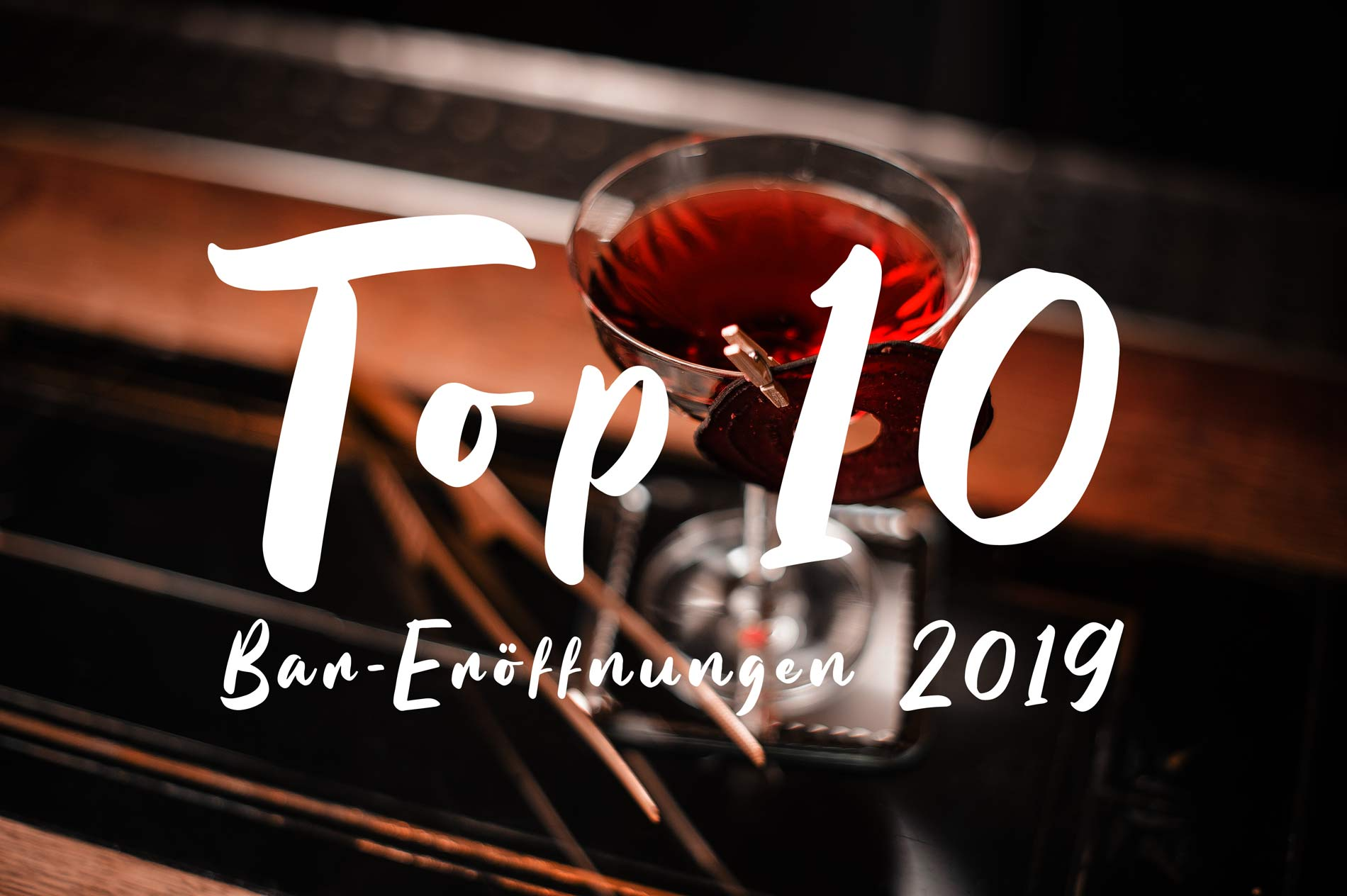 Top 10 Bars 2019 | Mixology Magazin für Barkultur