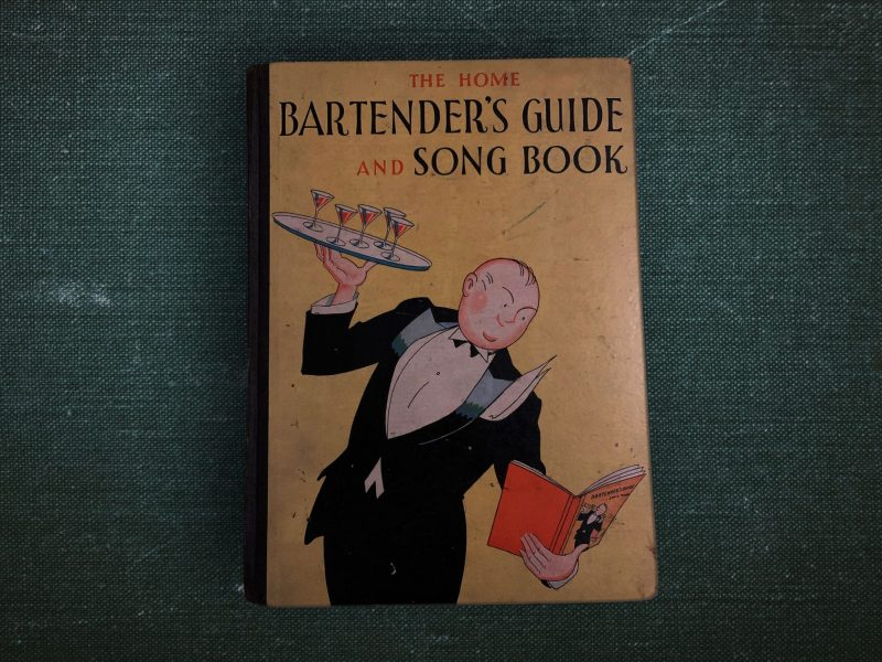 The Home Bartender's Guide and Song Book: ein Cocktailbuch trotzt der Prohibition